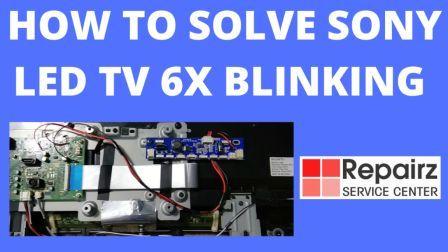 Sony Led Tv 6 Blinking